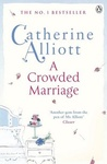Catherine Alliott: A Crowded Marriage