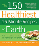 Jonny Bowden – Jeannette Bessinger: The 150 Healthiest 15-Minute Recipes on Earth