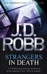 J. D. Robb: Strangers in Death
