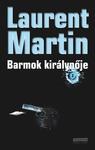 Laurent Martin: Barmok királynője