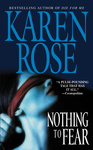 Karen Rose: Nothing to Fear