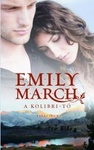 Emily March: A Kolibri-tó