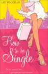 Liz Tuccillo: How to be Single