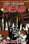 Robert Kirkman – Charlie Adlard: The Walking Dead 17. – Something to Fear