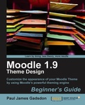 Paul James Gadsdon: Moodle 1.9 Theme Design: Beginner's Guide