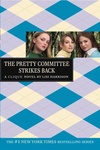 Lisi Harrison: The Pretty Committee Strikes Back