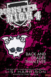 Lisi Harrison: Monster High 4. – Back and Deader Than Ever