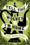 Carol Rifka Brunt: Tell the Wolves I'm Home