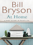 Bill Bryson: At Home