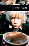 Charles Dickens: Oliver Twist (Oxford Bookworms)
