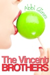 Abbi Glines: The Vincent Brothers