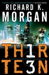 Richard Morgan: Thirteen