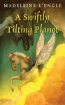 Madeleine L'Engle: A Swiftly Tilting Planet
