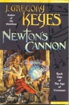 J. Gregory Keyes: Newton's Cannon