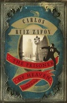 Carlos Ruiz Zafón: The Prisoner of Heaven