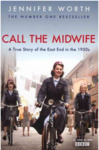 Jennifer Worth: Call the Midwife