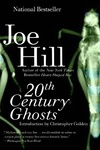 Joe Hill: 20th Century Ghosts