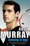 Andy Murray: Coming of Age