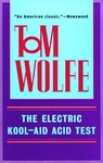 Tom Wolfe: The Electric Kool-Aid Acid Test