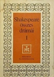 William Shakespeare: William Shakespeare összes drámái I.