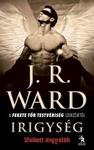 J. R. Ward: Irigység
