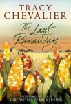 Tracy Chevalier: The Last Runaway