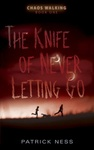 Patrick Ness: The Knife of Never Letting Go
