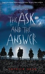 Patrick Ness: The Ask and the Answer