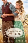 Karen Witemeyer: Short-Straw Bride