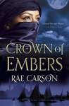 Rae Carson: Crown of Embers