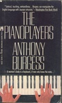 Anthony Burgess: The Pianoplayers