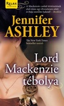 Jennifer Ashley: Lord Mackenzie tébolya