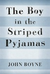 John Boyne: The Boy in the Striped Pyjamas