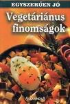Veget�ri�nus finoms�gok