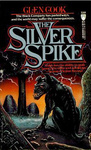 Glen Cook: The Silver Spike