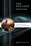 Ken MacLeod: Fractions