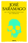 José Saramago: As Intermitências da Morte