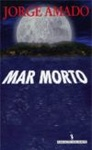 Jorge Amado: Mar Morto