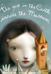 Kate Bernheimer – Nicoletta Ceccoli: The Girl in the Castle Inside the Museum