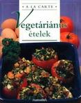 Chantal Duroy Vegetáriánus ételek