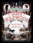 Colin Meloy: Under Wildwood
