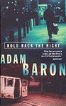Adam Baron: Hold Back the Night