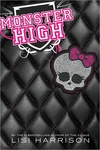 Lisi Harrison: Monster High (angol)