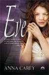 Anna Carey: Eve