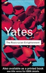 Frances Yates: The Rosicrucian Enlightenment