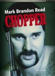 Mark Brandon Read: Chopper