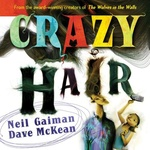 Neil Gaiman – Dave McKean: Crazy Hair