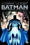 Neil Gaiman: Batman: Whatever Happened to the Caped Crusader?