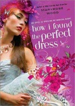 Maryrose Wood: How I Found the Perfect Dress
