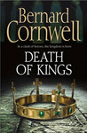Bernard Cornwell: Death of Kings